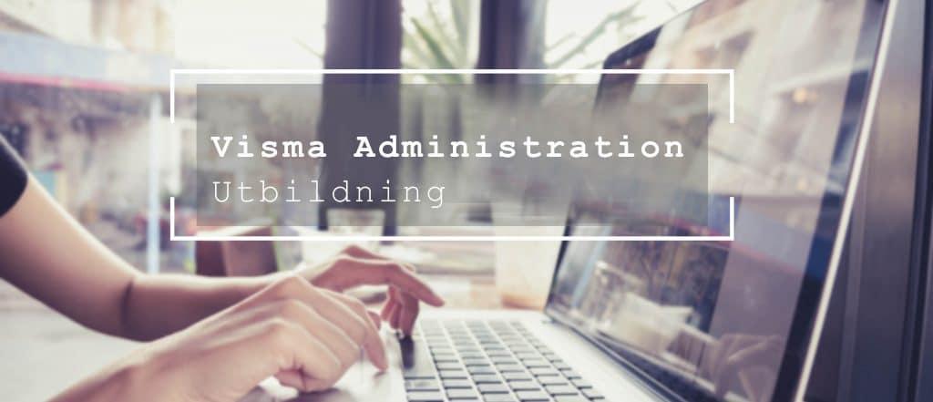 Utbildning Visma Administration